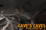 Cave's Caves for Portal 2