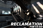 Reclamation for CS:GO